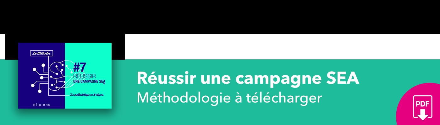 Bannière méthodoc #7 Réussir sa campagne SEA